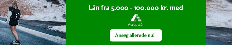 Lån 100.000 kr. nemt, hurtigt og sikkert med Acceptlån