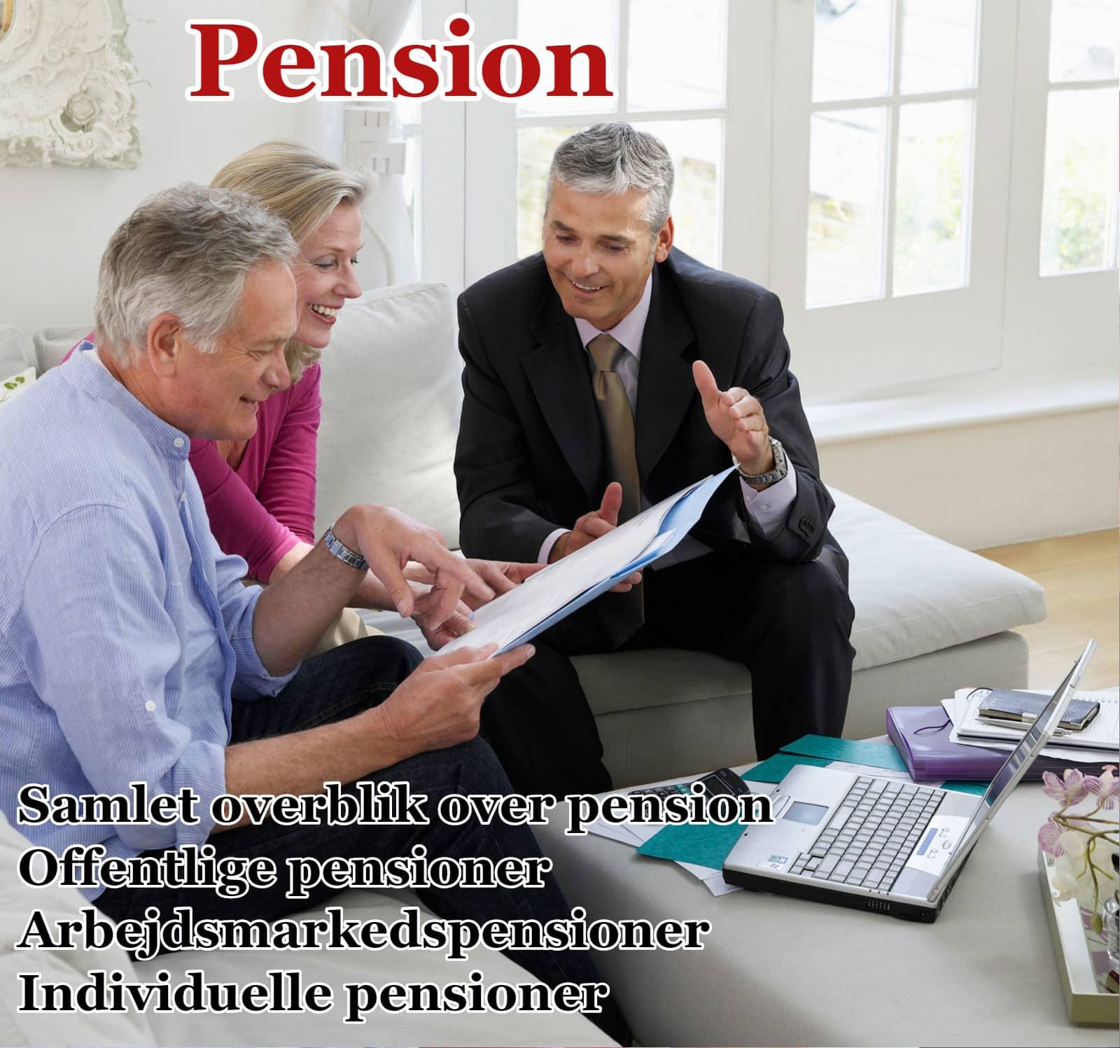 Læs om offentlige pensioner, arbejdsmarkedspensioner og individuelle pensioner.